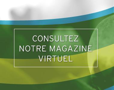 Consulter notre magazine virtuel